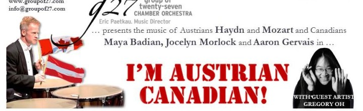 "February 7: ""I'm Austrian-Canadian!"" PAY-WHAT-YOU-CAN"